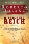 O Terceiro Reich - Roberto Bolaño, Cristina Rodriguez, Artur Guerra
