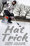 Hat Trick - Jeff  Adams
