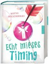 Echt mieses Timing - Martha Brockenbrough