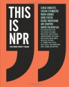 This Is NPR: The First Forty Years - (U.S.) National Public Radio Inc., Susan Stamberg, Cokie Roberts