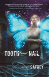 Tooth and Nail - Jennifer Safrey