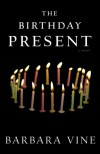 The Birthday Present - Barbara Vine, Ruth Rendell