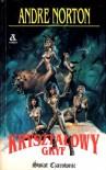 Kryształowy gryf (Świat czarownic 2: cykl High Hallack, #5) - Andre Norton