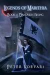 Darkness Rising  - Peter Koevari