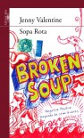 Sopa Rota (Serie Roja. A partir de 14 años) - Jenny Valentine