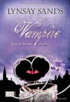 Vampire küsst man nicht (Argeneau, #12; Rogue Hunter, #3) - Lynsay Sands, Ralph Sander