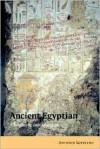 Ancient Egyptian: A Linguistic Introduction - Antonio Loprieno