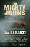 The Mighty Johns And Other Stories - Lawrence Block, Otto Penzler, David Baldacci, Dennis Lehane