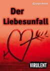 Der Liebesunfall (German Edition) - Evelyn Holst