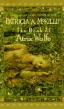 The Book of Atrix Wolfe - Patricia A. McKillip