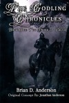 The Godling Chronicles: The Sword of Truth (Volume 1) - Brian D. Anderson;Jonathan Anderson