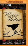 Crow Hollow - Michael  Wallace, Rosemary Benson