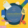 Pancakes!: An Interactive Recipe Book - Lotta Nieminen