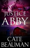 Justice For Abby - Cate Beauman