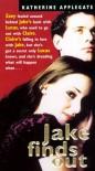 Jake Finds Out  - Katherine Applegate