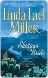 Shotgun Bride (McKettrick Cowboys #2) (McKettricks #2) - Linda Lael Miller