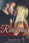 Runaway: A One to Chase Prequel (One to Hold) - Tia Louise, Steven Novak, Perrywinkle Photography