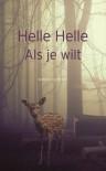 Als je wilt - Helle Helle