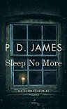 Sleep No More: Six Murderous Tales - P. D. James, Peter Kemp