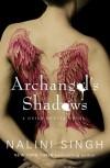 Archangel's Shadows - Nalini Singh