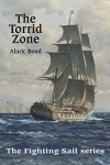 The Torrid Zone - Alaric Bond