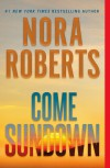 Come Sundown - Nora Roberts