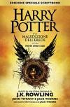 Harry Potter e la Maledizione dell'Erede Parte Uno e Due (Edizione Speciale Scriptbook) (Italian Edition) - Luigi Spagnol, Jack Thorne, John Kerr Tiffany, J.K. Rowling