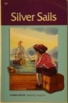 Silver Sails (A Beka Book) - Laurel Hicks