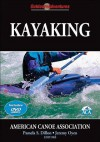 Kayaking [With DVD] - Pamela S. Dillon, Jeremy Oyen