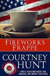 Fireworks Frappe (Cupid's Coffeeshop Book 7) - Courtney Hunt