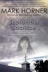 September Sacrifice - Mark Horner