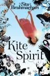 Kite Spirit - Sita Brahmachari