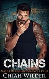CHAINS: Night Rebels Motorcycle Club (Night Rebels MC Romance Book 8) Kindle Edition - Chiah Wilder