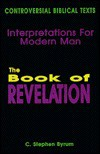 Book of Revelation - C. Stephen Byrum