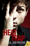 Heat Trap - J.L. Merrow