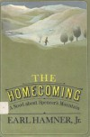 The Homecoming : A Novel About Spencer's Mountain - Earl Hamner Jr.