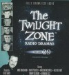 The Twilight Zone Radio Dramas, Volume 29 - Stacy Various Performers Keach, Various