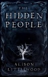 The Hidden People - Allison Littlewood