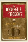 The Doorbells of Florence - Andrew Losowsky