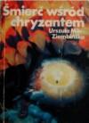 Śmierć wśród chryzantem - Urszula Milc-Ziembińska