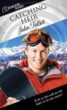Catching Heir (Dreamspun Desires Book 23) - Julia Talbot