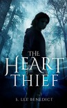 The Heart Thief (The Rhapp's Barren Triptych Book 1) - S. Lee Benedict, Karen Robinson