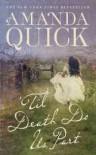 'Til Death Do Us Part (Berkley Sensation) - Amanda Quick