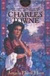 Charles Towne (Keepers of the Ring #5) - Angela Elwell Hunt