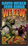 We Few - John Ringo, David Weber