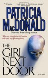 The Girl Next Door: A Novel - Patricia MacDonald