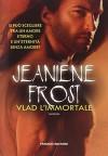 Vlad l'immortale. Night prince - Jeaniene Frost