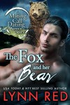 The Fox and Her Bear (Alpha Werebear Shapeshifter Romantic Comedy) (Mating Call Dating Agency Book 2) - Lynn Red