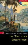 Im Tal der Giganten - Wolfgang Hohlbein