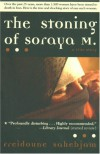 The Stoning of Soraya M.: A True Story - Freidoune Sahebjam, Richard Seaver